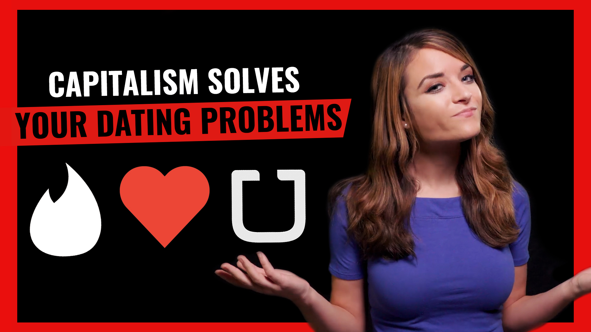 dating problems, dating apps, uber, capitalism